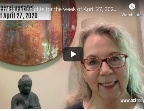 Astrological insights for the week of April 27, 2020 including **new** transcription